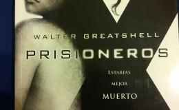 Walter Greatshell – Prisioneros