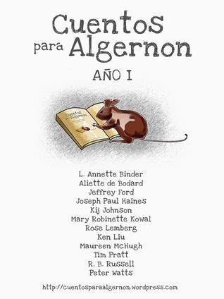 AA. VV. - Cuentos para Algernon: Año I