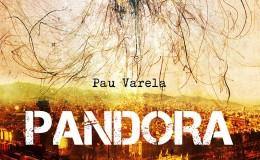 Pau Varela – Pandora despierta