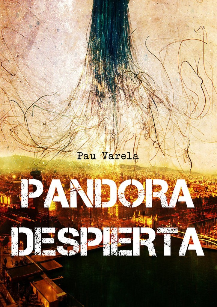 Pau Varela - Pandora despierta